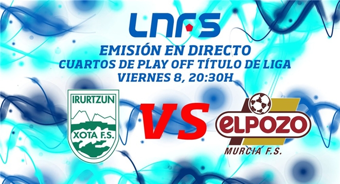 La LNFS emite en directo el 1ª Partido de Cuartos Magna Navarra vs ElPozo Murcia