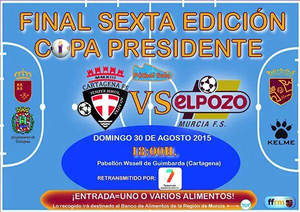 Convocatoria ElPozo Murcia FS- Final VI Copa Presidente FFRM