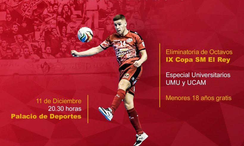 COPA DEL REY| Promoción Octavos en el Palacio: ElPozo Murcia FS vs Levante UD FS