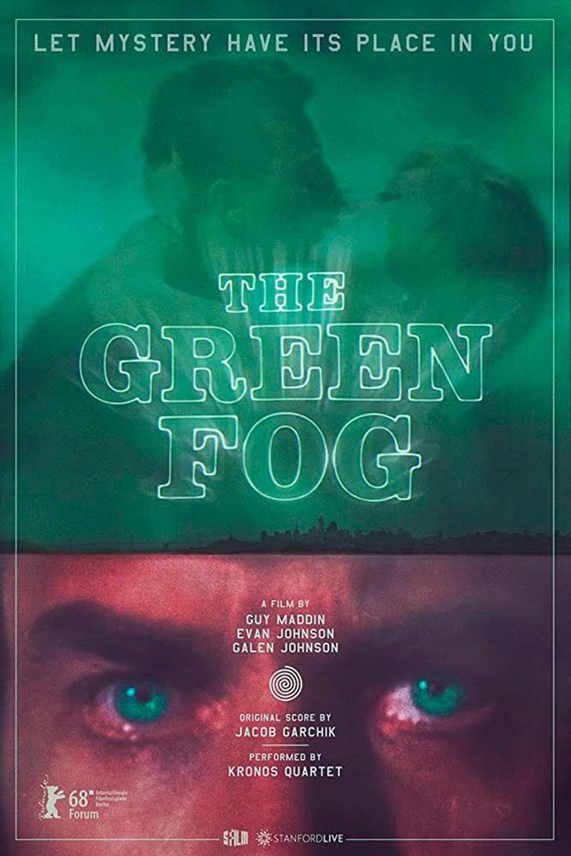The Green Fog (Guy Maddin, Evan Johnson, Galen Johnson)