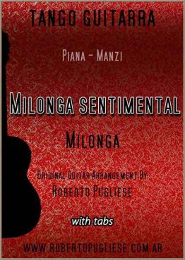 Milonga sentimental 🎼 partitura de la milonga en guitarra. Con video