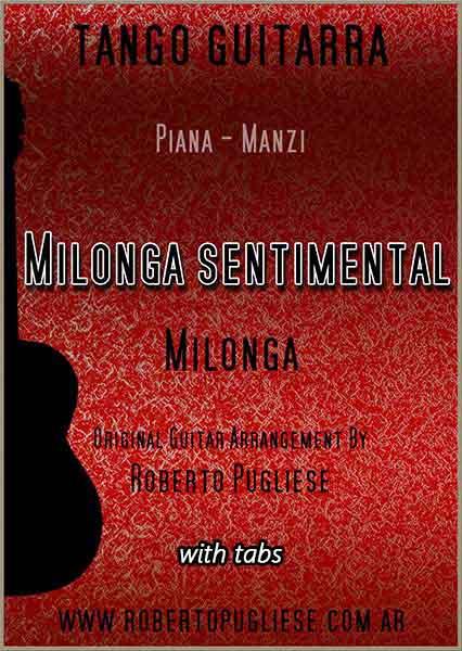 Milonga sentimental 🎼 partitura de la milonga en guitarra. Con video