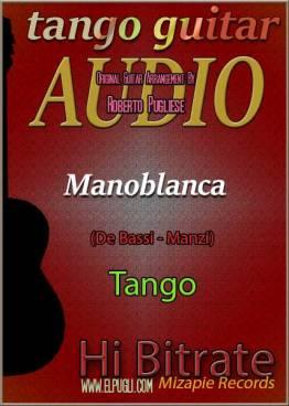 Manoblanca 🎵 mp3 tango en guitarra