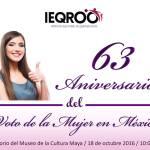 63 Aniversario del voto de la mujer en México
