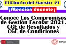 ¡Atención Docente/Director! Conoce Los Compromisos de Gestión Escolar 2021. CGE de Resultados y CGE de Condiciones.