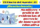 Monitoreo y gestión de evidencias del proyecto de innovación educativa.