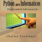 Python para la informática: Explorando la Información