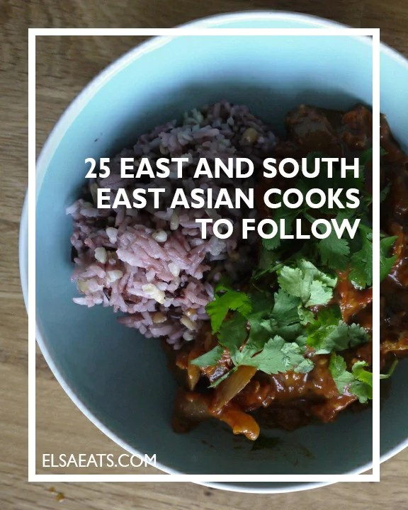 25 East and South East Asian cooks to follow
