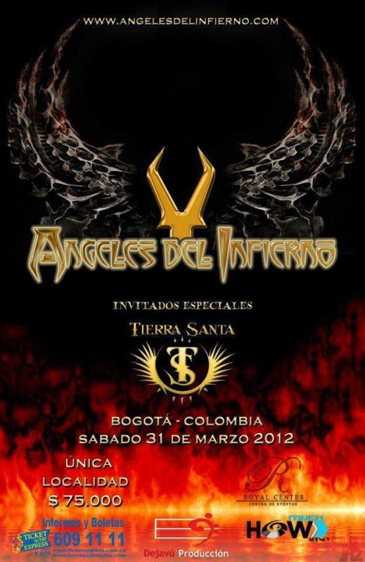 Angeles del Infierno + Tierra Santa en Colombia 2012, Mar 31 en el Teatro Royal Center de Bogota