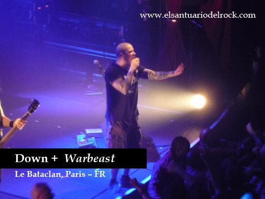 Reseña concierto DOWN + WARBEAST en Paris 2012, Oct 24 Le Bataclan – Francia