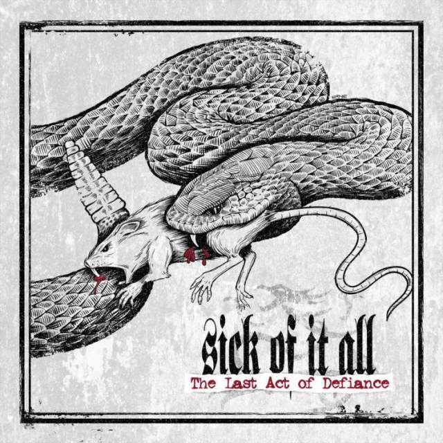 sick of it all the last act of defiance