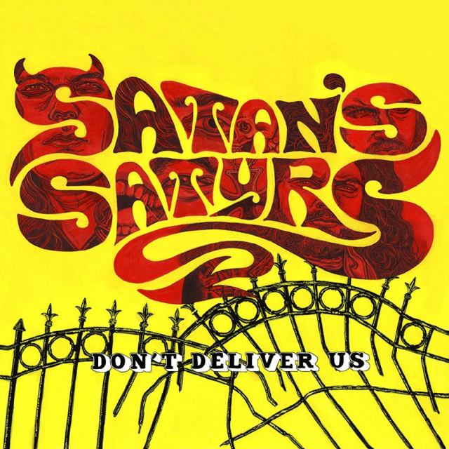 satans satyrs Don't Deliver Us