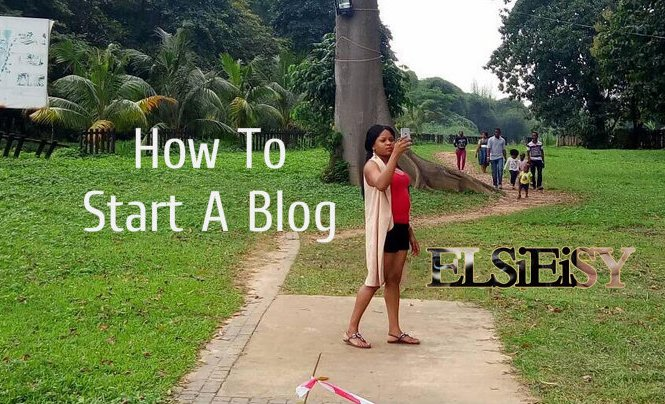 how to start a blog - elsieisy blog - blogger
