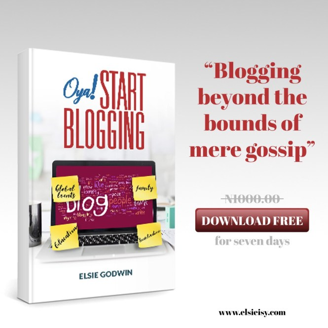 Oya start blogging by Elsie Godwin free download