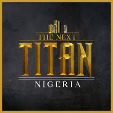 The Next Titan Reality TV Show - Elsieisy Blog