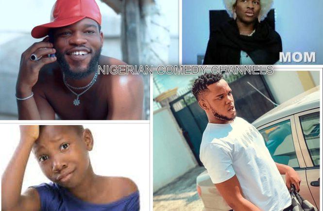 BEST NIGERIAN COMEDY YOUTUBE CHANNELS - ELSIEISY BLOG