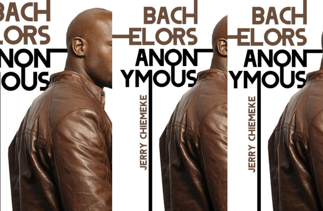 Bachelors Anonymous by Jerry Chiemeke - feature image for elsieisy blog