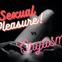 Sexual Pleasure Vs Orgasm
