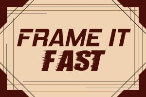 Frame it Fast Sign final
