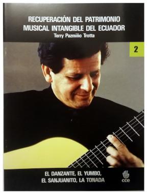 El Danzante, El Yumbo, El Sanjuanito, La Tonada