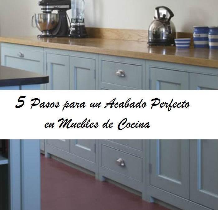 5 Pasos para Pintar los muebles de cocina