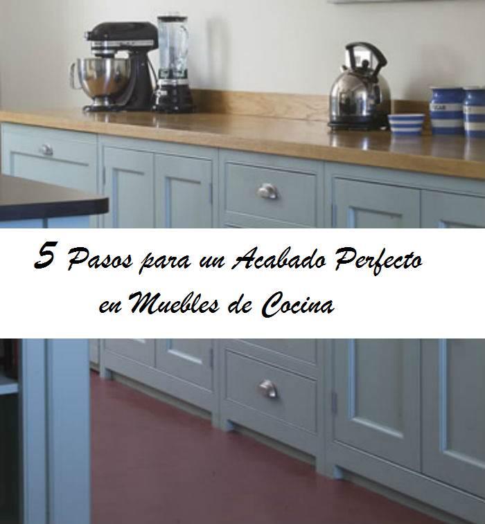 5 pasos acabado perfecto muebles de cocina