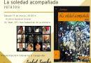 El Archivo Insular de La Gomera acoge mañana la presentación del libro 'La soledad acompañada'