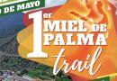 Vallehermoso celebrará el I Trail 'Miel de Palma' el próximo 19 de mayo