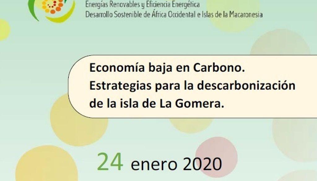 El Seminario 'Economía baja en carbono' reunirá en La Gomera a agentes clave en la transición energética
