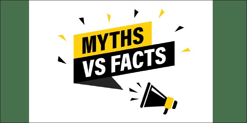 Myth vs Facts