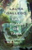 Las hijas de Tara Laura Gallego