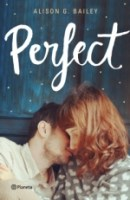 Perfect (Perect I) Alison G. Bailey