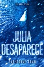 Julia desaparece Catherine Egan