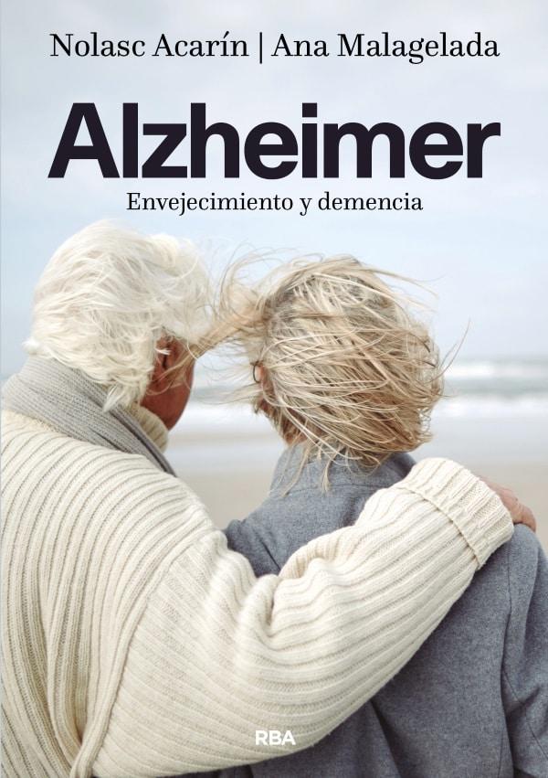 Alzheimer envejecimiento y demencia