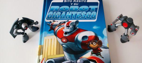 Sito Kesito y su robot gigantesco libro SM