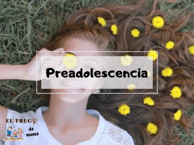 Preadolescencia cambios y libros