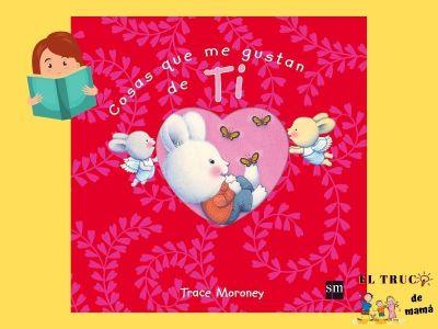 Cosas que me gustan de ti libro infantil