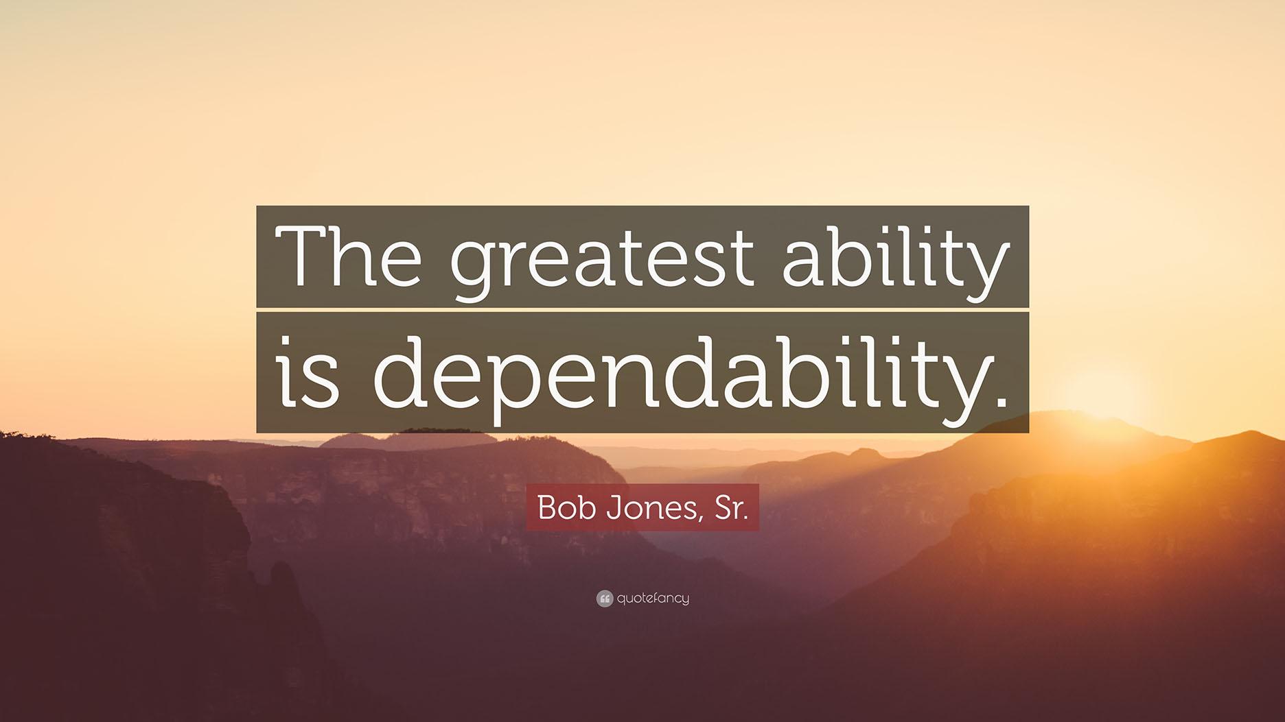Dependability quote