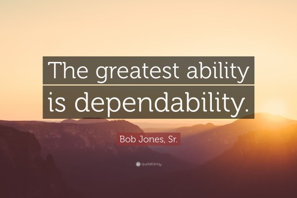 Dependability quote