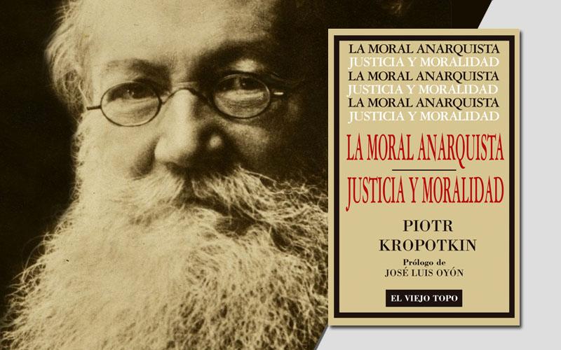 la moral anarquista Piotr Kropotkin