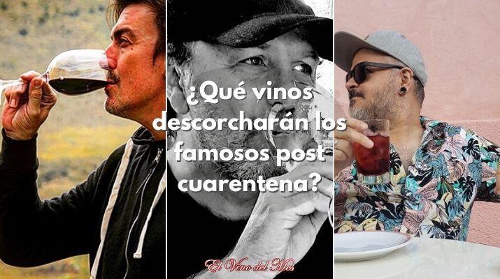 ¿Qué vinos descorcharán los famosos post cuarentena?