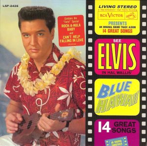 Final Four: cover of the stereo album BLUE HAWAII (1961).