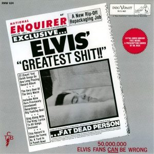Heaven: front cover of ELVIS' GREATEST SHIT bootleg LP album.