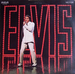 Another Mess Of Blues: front cover of ELVIS, the soundtrack album to the 1968 NBC-TV Special.