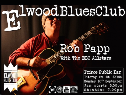 Rob Papp at the Elwood Blues Club 10th September 2017