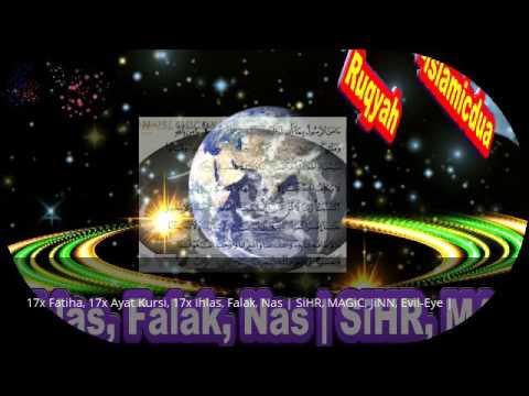 17x Fatiha, 17x Ayat Kursi, 17x Ihlas, Falak, Nas | SiHR