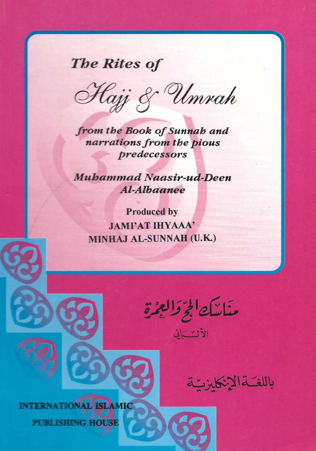 The Rites of Hajj & Umrah by Shaykh al Albaani - EMAANLIBRARY COM