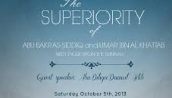 The Superiority of Abu Bakr As-Siddiq and Umar Ibn Al