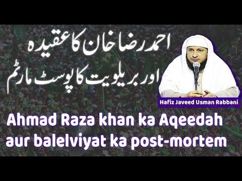 URDU: Ahmad Raza khan ka Aqeedah aur Barelviyat ka post