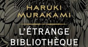 L Etrange bibliotheque Haruki Murakami